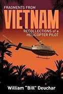 Fragments from Vietnam: Recollections of a Helicopter Pilot - Deuchar, William