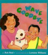 Wave Goodbye - Reid, Rob