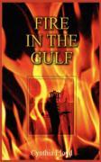 Fire in the Gulf - Lloyd, Cynthia