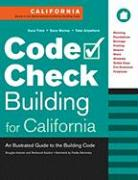 Code Check Building for California: An Illustrated Guide to the Building Code - Hansen, Douglas; Kardon, Redwood