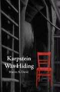 Karpstein Was Hiding - Second Edition - David, Martin A.