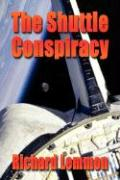 The Shuttle Conspiracy - Lemmon, Richard