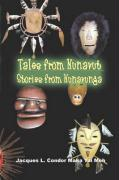 Tales from Nunavut, Stories from Nunavunga: Stories of Alaskan Native People - Condor Maka Tai Meh, Jacques L.