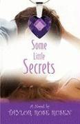 Some Little Secrets - Rusen, Taylor Rose
