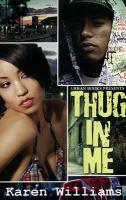 Thug in Me - Williams, Karen