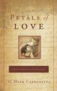 Petals of Love: A Daddy's Wisdom for His Daughter - Carbonetta, C. Mark