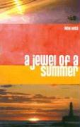 A Jewel of a Summer - Hoss, Vicki