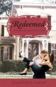 Redeemed: Can a Couple Have Both Love & Salvation? - Lawson, Candance L.