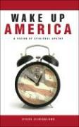 Wake Up America: A Vision of Spiritual Apathy - Strickland, Steve