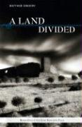 A Land Divided: Book One of the Lost Kingdom Saga - Gregory, Matthew