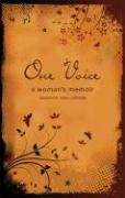 One Voice: A Woman's Memoir - Cubbage, Cassandra Hope
