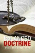 Balanced Doctrine: What the Bible Says - Cumming, A. P. C.
