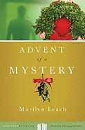 Advent of a Mystery - Leach, Marilyn