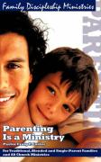 Parenting Is a Ministry - Caster, Craig F.