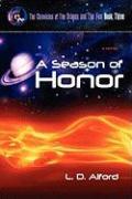 A Season of Honor - Alford, L. D.