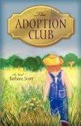 The Adoption Club - Scott, Barbara
