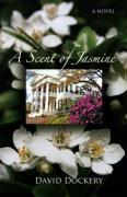 A Scent of Jasmine - Dockery, David