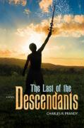 The Last of the Descendants - Prandy, Charles R.