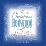 The Christmas Redwood - Kirk, Janice E.