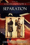 Separation - Patricoff, Charles J.