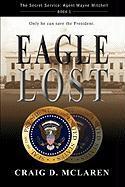 Eagle Lost - McLaren, Craig D.