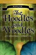The Hoodles and Woodles - Rogers, Jonathan J.