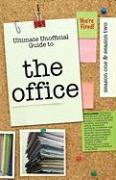The Office: Ultimate Unofficial Guide to the Office Season One and Two: The Office USA Season 1 and 2 - Benson, Kristina
