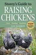 Storey's Guide to Raising Chickens: Care/Feeding/Facilities - Damerow, Gail