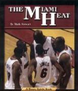 The Miami Heat - Stewart, Mark