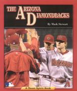 The Arizona Diamondbacks - Stewart, Mark