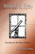 Backside of God... - Steffey, Timothy