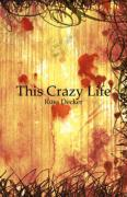 This Crazy Life - Decker, Russ