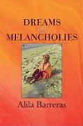 Dreams and Melancholies - Barreras, Alila