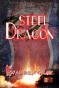 Steel Dragon - Gray, Warren