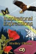 Inspirational Expressions - Ellison, Shelley