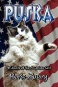 Puska: Memoirs of the American Cat - Zubry, Boris