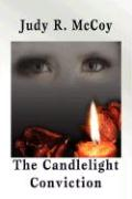 The Candlelight Conviction - McCoy, Judy R.