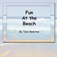 Fun at the Beach - Ramirez, Tami