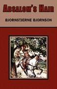 Absalom's Hair - Bjornson, Bjornstjerne