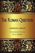 The Roman Question - About, Edmond