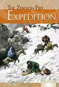The Zebulon Pike Expedition - Magoon, Kekla