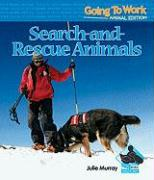 Search-And-Rescue Animals - Murray, Julie