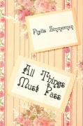All Things Must Pass - Zimmerman, Phyllis