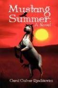 Mustang Summer - Rzadkiewicz, Carol Culver
