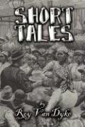 Short Tales - Van Dyke, Roy