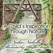 A Child's Inspiration Through Nature - Nichelle, Neika