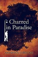 Charred in Paradise - Veroukis, Antonios