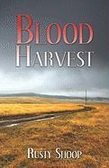 Blood Harvest - Shoop, Rusty