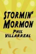 Stormin' Mormon - Villarreal, Phil