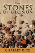 The Stones of Decision - Rice, Charles